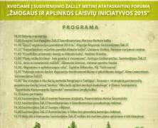 """Metinis forumas """"Žmogaus ir aplinkos laisvių iniciatyvos 2015"""""""